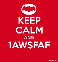 KEEP CALM AND 1AWSFAF