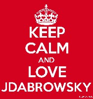 KEEP CALM AND LOVE JDABROWSKY